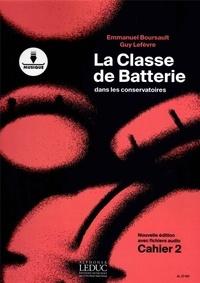 Emmanuel Boursault et Guy Lefèvre - La classe de batterie dans les conservatoires - Cahier 2.