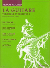 Nicolas Alfonso - La guitare - Théorique et pratique 1.