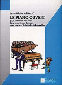 Jean-Michel Arnaud - Le piano ouvert. 1 CD audio MP3