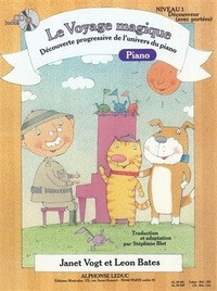 Janet Vogt et Leon Bates - Le voyage magique - Découverte progressive de l'univers du piano. 1 CD audio MP3