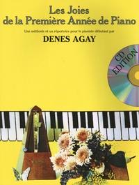 Denes Agay - Les joies de la première année de piano - Une méthode et un répertoire pour le pianiste débutant. 1 CD audio