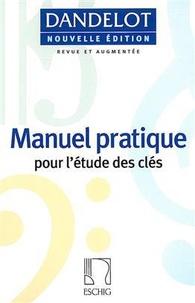 Georges Dandelot - Manuel pratique pour l'étude des clés.