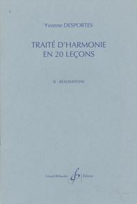 Yvonne Desportes - Traité d'harmonie en 20 leçons - B. Réalisations.