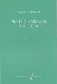 Yvonne Desportes - Traité d'harmonie en 20 leçons - A. Textes.
