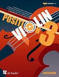 Nico Dezaire - Violin position 3. 1 CD audio MP3