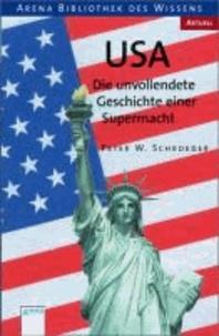 USA - Die unvollendete Geschichte einer Supermacht.