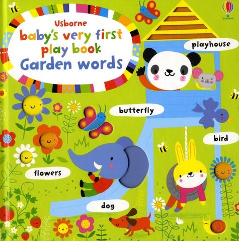 Usborne - Baby's Very First Play book Garden Words.