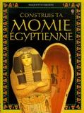 Usborne - Construis ta momie égyptienne.