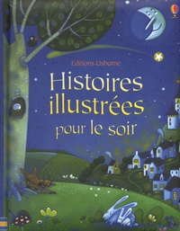Usborne - Histoires illustrées pour le soir.