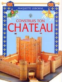 Usborne publishing - Construis ton château.