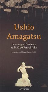 Histoiresdenlire.be Ushio Amagatsu - Des rivages d'enfance au buto de Sankai Juku Image