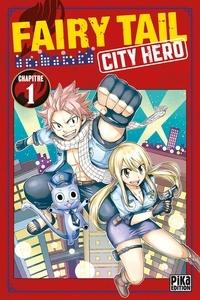 Ushio Ando - Fairy Tail - City Hero Chapitre 1.