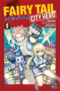 Ushio Ando - Fairy Tail - City Hero T01.