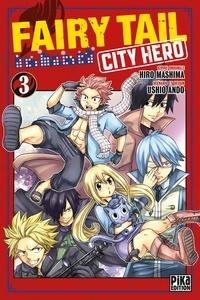 Ushio Ando - Fairy Tail - City Hero T03.