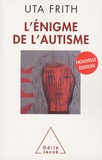 Uta Frith - L'Enigme de l'autisme.