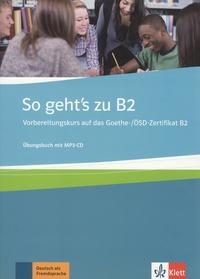 So gehts zu B2 - Vorbereitungskurs auf das Goethe-/OSD-Zertifikat B2, Ubungsbuch.pdf