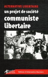 UTCL - Un projet de société communiste libertaire - Le socialisme anti-autoritaire.