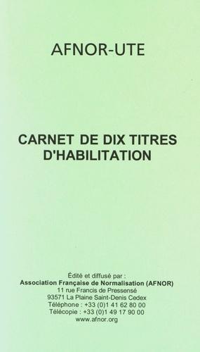UTE - Carnet de dix titres d'habilitation.