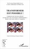 Ute Craemer et Renate Keller Ignacio - Transformer est possible ! - Comment une favela au Brésil est devenue une association communautaire : Monte Azul entre défis et conquêtes.