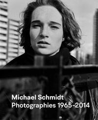Ute Eskildsen et Janos Frecot - Michael Schmidt - Photographies 1965-2014.