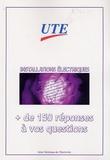 UTE - Installations électriques - + de 150 réponses à vos questions.