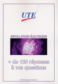 Livres à télécharger en format pdf Installations électriques  - + de 150 réponses à vos questions  par UTE 9782951601994 in French