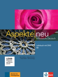 Ute Koithan et Helen Schmitz - Aspekte neu B2 - Mittelstufe Deutsch, Lehrbuch. 1 DVD