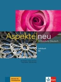 Ute Koithan et Helen Schmitz - Aspekte neu B2 - Mittelstufe Deutsch, Lehrbuch.
