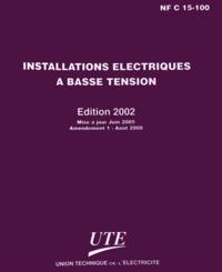 UTE - NF C 15-100 - Installations électriques à basse tension.