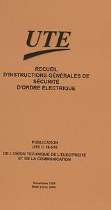 Manuels en ligne téléchargement gratuit pdf Recueil d'instructions générales de sécurité d'ordre électrique  - Publication UTE C 18-510 9782350630007