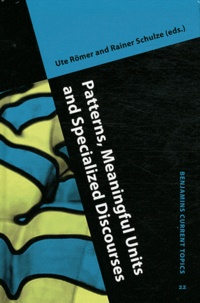 Ute Römer - Patterns, Meaningful Units and Specialized Discourses.