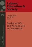 Ute Széll et György Széll - Quality of Life and Working Life in Comparison.