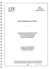 UTE C 18-510-3- Prescriptions de sécurité d'ordre électrique relatives aux opérations effectuées sur les installations électriques ou dans leur environnement -  UTE pdf epub