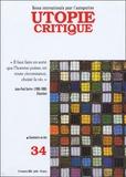 Gilbert Marquis et Georges Labica - Utopie Critique N° 34, Juillet 2005 : .