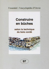 Construire en bûches selon la technique du bois cordé.pdf