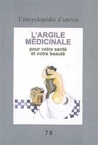 Utovie - L'argile médicinale pour votre santé et votre beauté.
