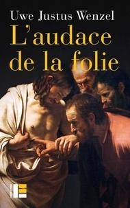 Checkpointfrance.fr L'audace de la folie - Réponses chrétiennes - questions philosophiques Image