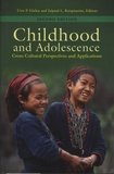 Uwe-P Gielen et Jaipaul L. Roopnarine - Childhood and Adolescence - Cross-Cultural Perspectives and Applications.