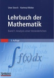 Uwe Storch et Hartmut Wiebe - Lehrbuch der Mathematik - Band 1 : Analysis einer Veränderlichen.
