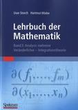 Uwe Storch et Hartmut Wiebe - Lehrbuch des Mathematik - Band 3 : Analysis mehrerer, Veränderlicher - Integrationstheorie.