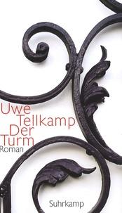 Uwe Tellkamp - Der Turm.