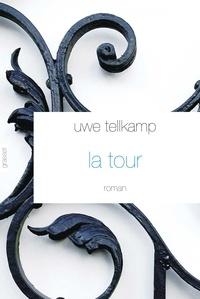 Uwe Tellkamp - La tour - Histoire en provenance d'une terre engloutie.