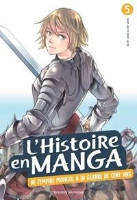 Uzuki - L'histoire en manga Tome 5 : De l'empire Mongol à la guerre de cent ans.