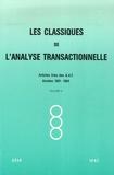 V Callaghan et Robert Goulding - Les Classiques de l'Analyse transactionnelle - Tome 3.