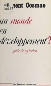 V Cosmao - Un Monde en développement - Guide de réflexion.