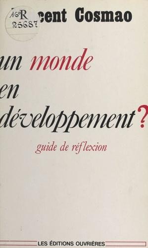 Un Monde en développement. Guide de réflexion