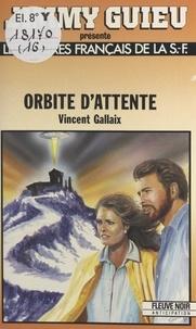 V Gallaix - Orbite d'attente.