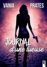 V.I. Prates et Vania Isabelle Prates - Journal d'une tueuse.