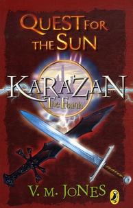 V Jones - The Karazan Quartet : Quest for the Sun.