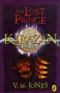 V Jones - The Karazan Quartet : The Lost Prince.